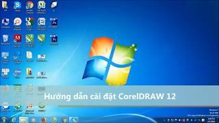 Hướng Dẫn Cài Đặt Phần Mềm CorelDraw 12 | Tự học Corel 12