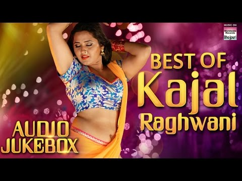 Best Of Kajal Raghwani | Audio Jukebox | SUPER HIT SONGS | 2017