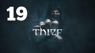 Прохождение THIEF — Часть 19: Процедурная