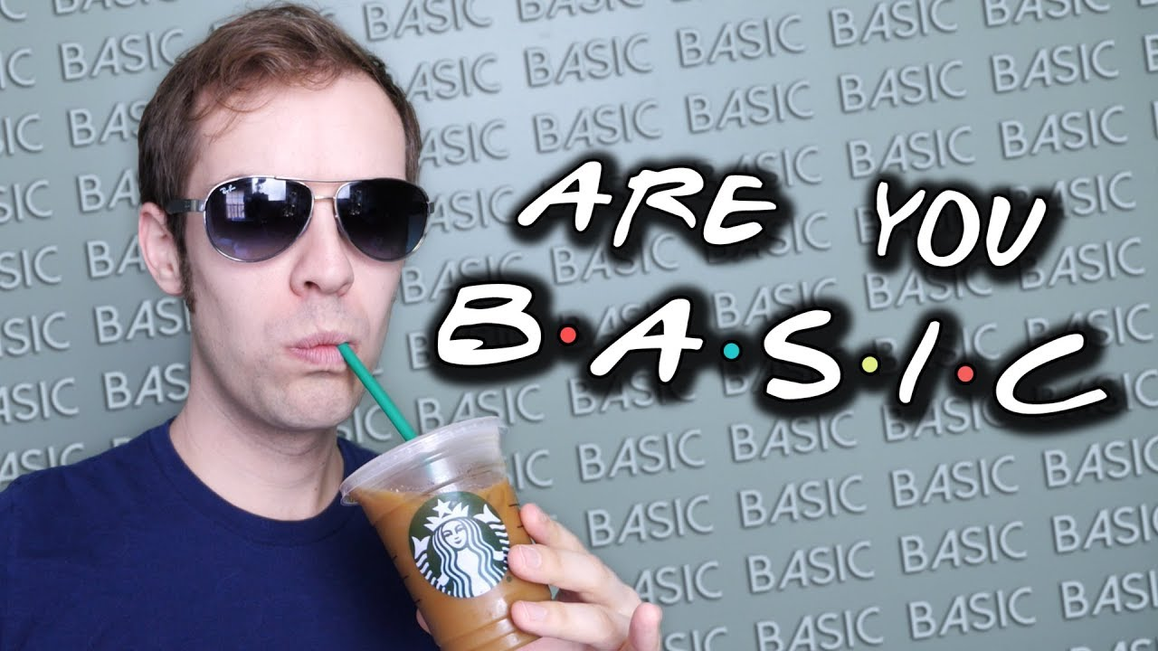 Are You Basic   Yiay  360