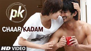 Gambar cover OFFICIAL: 'Chaar Kadam' VIDEO Song | PK | Sushant Singh Rajput | Anushka Sharma | T-series
