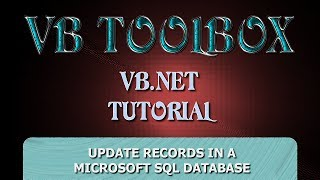 VB.NET Database Tutorial - UPDATE Records In A SQL Server Database (PART 5) (Visual Basic .NET)