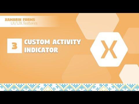 3  Custom Activity Indicator in Xamarin Forms - YouTube
