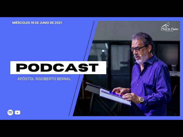 🎧 PODCAST- SERVICIO MIÉRCOLES #209 | Apóstol Rigoberto Bernal | Casa de Poder Panamá
