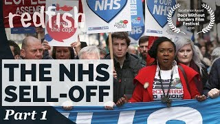 Death by a Thousand Cuts: The Great NHS Sell-Off (Part 1)