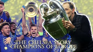 The Chelsea Story - Champions Of Europe 2021