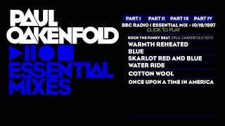Paul Oakenfold Essential Mix: October 19, 1997 Part 1