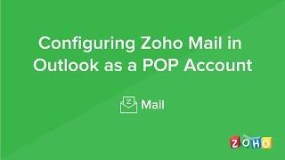 Configure in Outlook - POP - Zoho Mail EU Accounts