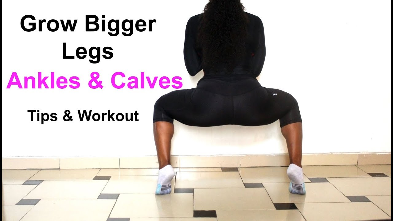 How To Get Bigger Legs Best Bigger Ankles And Calves -8306