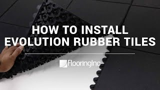How To Install Evolution Rubber Tiles