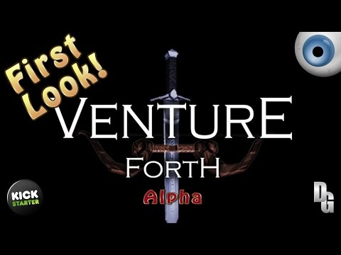 Venture Forth ► A First look at the Alpha Gameplay!
