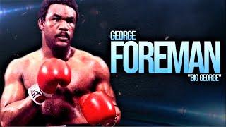 The Destructive Power Of George Foreman