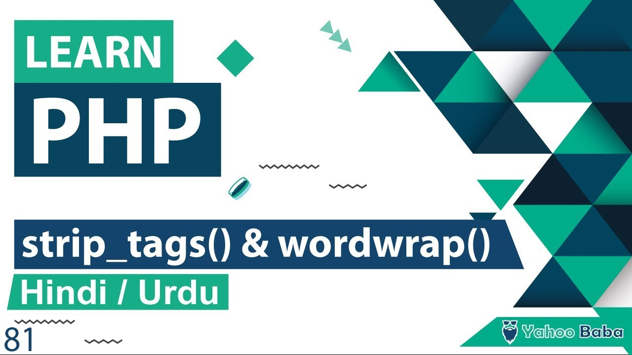 Download PHP Strip_tags & Wordwrap Function Tutorial in Hindi / Urdu
