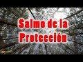 Oración para pedir PROTECCIÓN (SALMO 91)