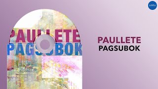 Paullete - Pagsubok (Official Audio)
