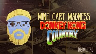 VGM #74: Mine Cart Madness (Donkey Kong Country)