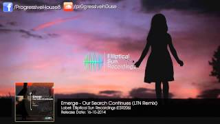 Emerge Our Search Continues LTN Remix