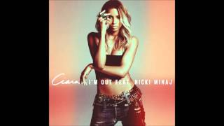 Ciara - I'm Out Ft. Nicki Minaj (Audio)