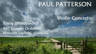 Paul Patterson: Violin Concerto [Wordsworth-BBC CO-Layfield]