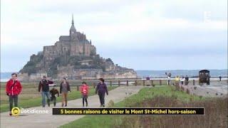Les 5 bonnes raisons de visiter le Mont St-Michel hors saison