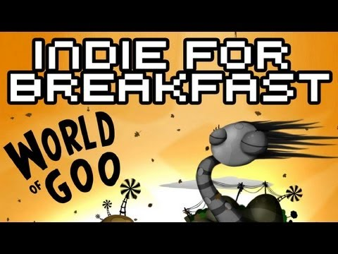 Indie for Breakfast - World of Goo