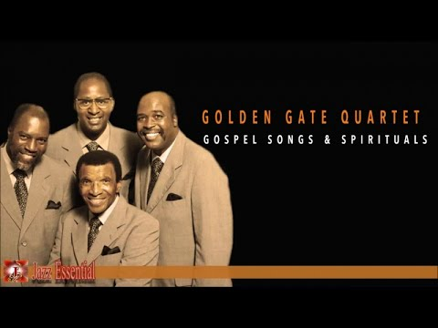 The Golden Gate Quartet - Gospel Songs and Spirituals