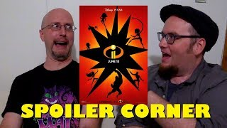 Incredibles 2 - Spoiler Corner