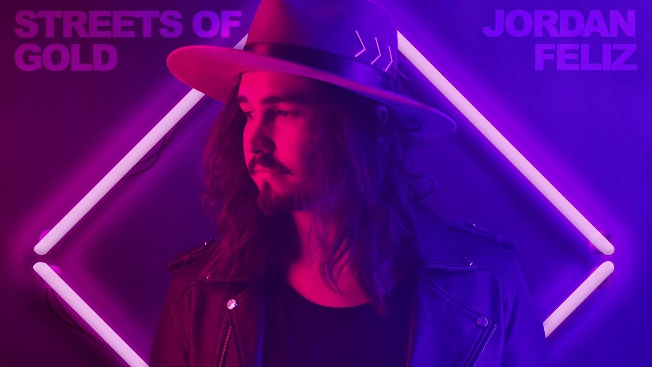 Jordan Feliz - Streets of Gold (Audio Video)
