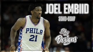 Joel embiid official 2016-2017 season highlights // 20.2 ppg, 7.8 rpg, 2.5 bpg