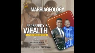 MARRIAGEOLOGY With Nicholas Akosile, Dr Simon Adebayo And Mercy Okafor ( Episode 3) 16th Sept. 2021