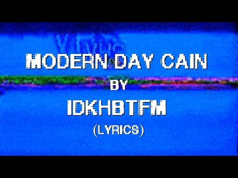 MODERN DAY CAIN - I DON'T KNOW HOW BUT THEY FOUND ME (LYRICS)