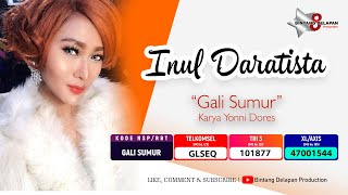 INUL DARATISTA - GALI SUMUR (OFFICIAL MUSIC VIDEO)
