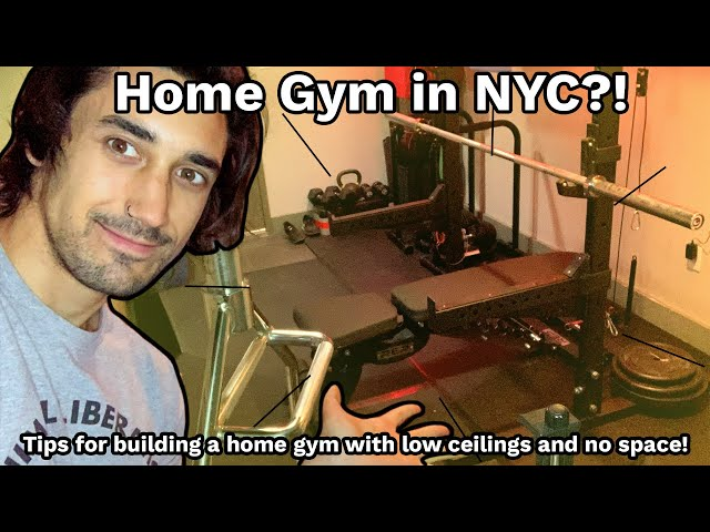 How I Built a Home Gym in NYC with Low Ceilings & No Space - Tips and Tricks for YOUR New Home Gym!