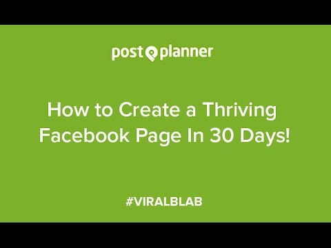 How to Create a Thriving Facebook Page in 30 Days!