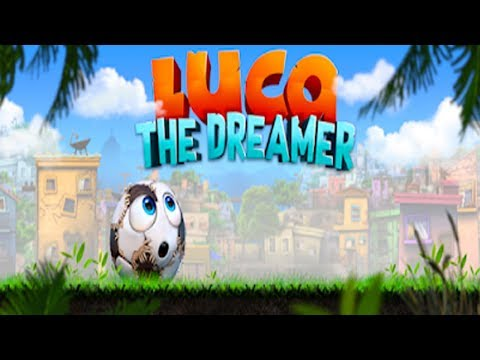 Luca The Dreamer - Android/iOS Gameplay ᴴᴰ