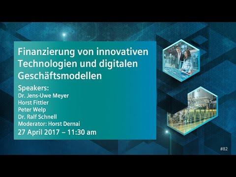 Finanzierung von innovativen Technologien und digitalen Geschäftsmodellen | 27 April 2017 - 11:30 am