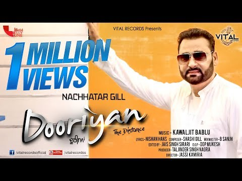 Dooriyan | Nachhatar Gill |  | Full Official Video | Tamana Sodi | Mink Randhawa | Vital Records