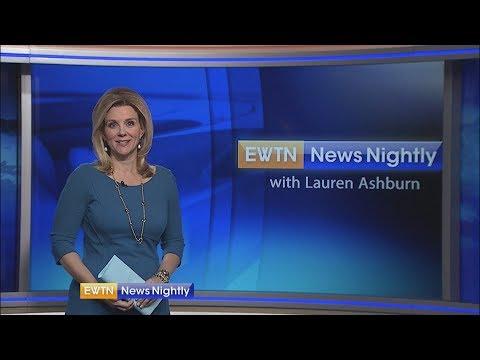 EWTN News Nightly - 2018-05-30 Full Episode with Lauren Ashburn
