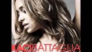 Kaci Battaglia - Watch Me