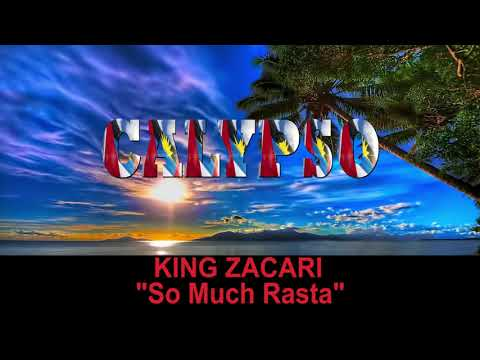 King Zacari - So Much Rasta (Antigua 219 Calypso)