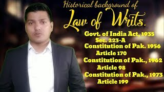 Law of Writs in Pakistan. Historical Background.