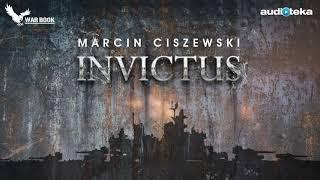 "Marcin Ciszewski ""Invictus"" | audiobook"