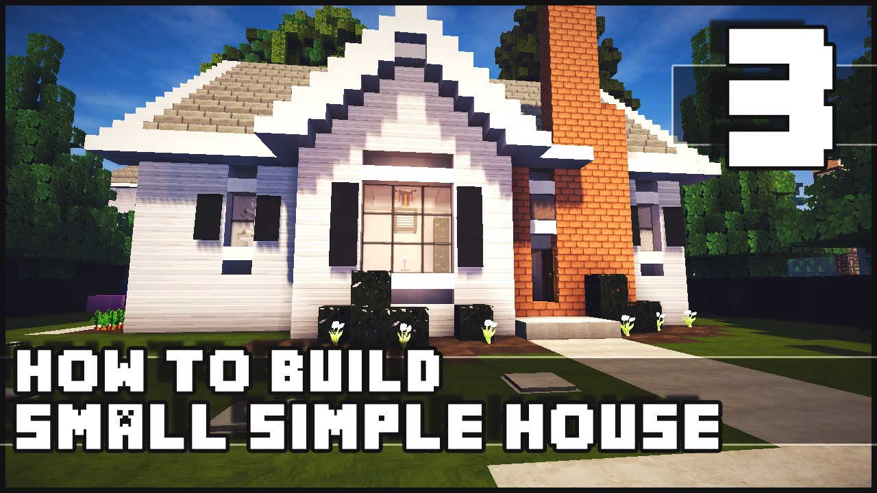 Minecraft House How To Build Simple Small House Part