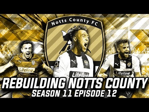 Rebuilding Notts County - S11-E12 3 Games 1 Title!  | Football Manager 2020