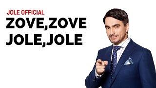 Jole -  Zove, zove, Jole, Jole (Official)