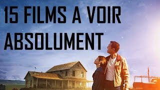 Top 15 films à voir absolument
