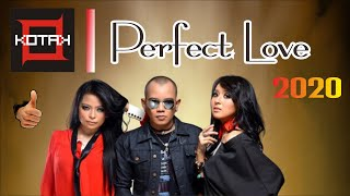 lagu kenangan Perfect love I KOTAK I 2020