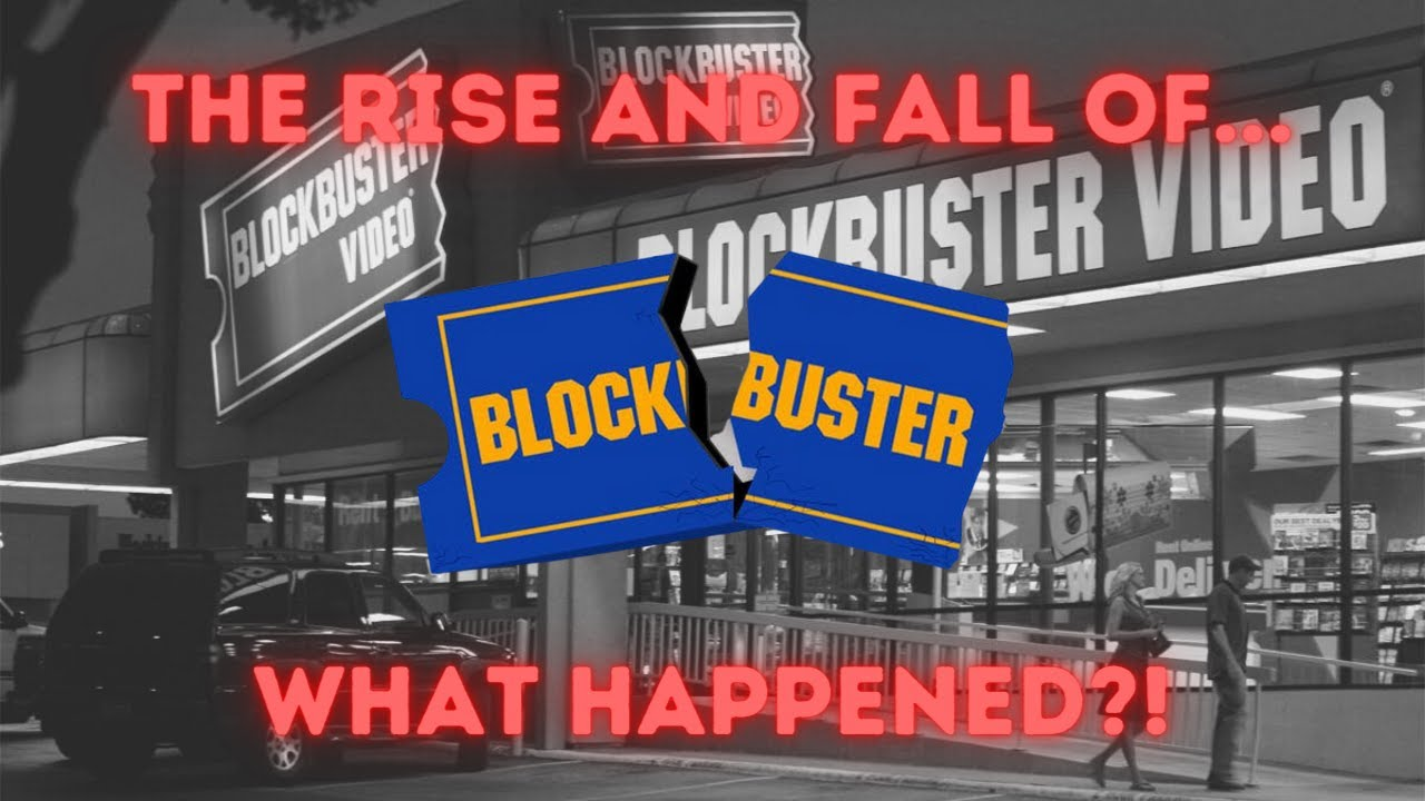 Download The Rise And Fall Of Blockbuster - What Happened?