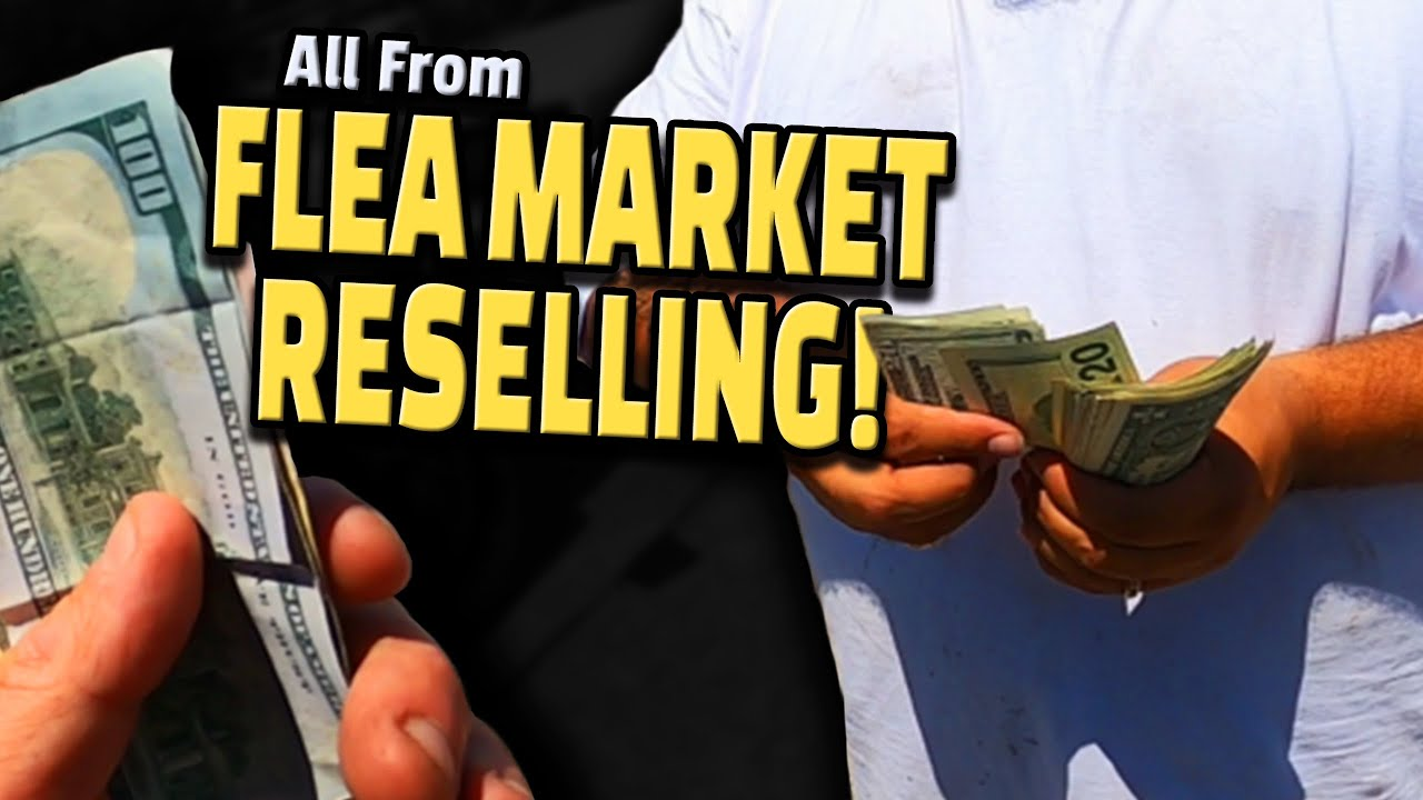 THIS Is How We Made CRAZY MONEY At A FLEA MARKET! Stacking Money In Hours By Flea Market Reselling