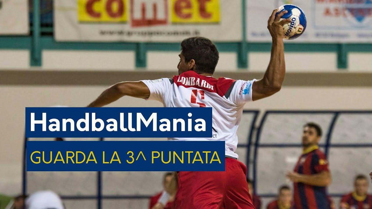 HandballMania - 3^ puntata [20 settembre]